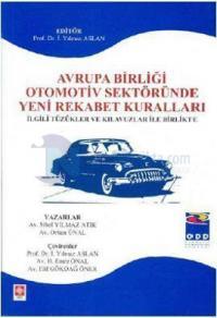 Avrupa Birliği Otomotiv Sektöründe Yeni Rekabet Kuralları