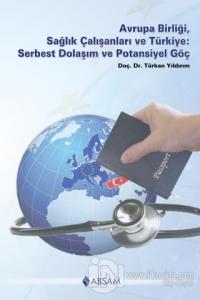Avrupa Birliği, Sağlık Çalışanları ve Türkiye