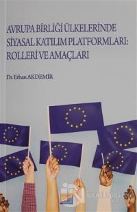 Avrupa Birliği Ülkelerinde Katılım Platformları: Rolleri ve Amaçları