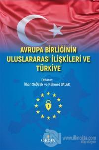Avrupa Birliği Uluslararası İlişkileri ve Türkiye Mehmet Dalar
