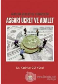 Avrupa Birliği ve Türkiye'de Asgari Ücret ve Adalet