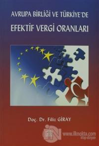 Avrupa Birliği ve Türkiye'de Efektif Vergi Oranları