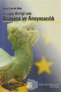 Avrupa Birliği'nde Anayasa ve Anayasacılık