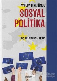 Avrupa Birliğinde Sosyal Politika Cihan Selek Öz