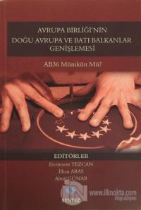 Avrupa Birliği'nin Doğu Avrupa ve Batı Balkanlar Genişlemesi