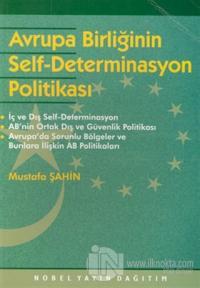 Avrupa Birliğinin Self-Determinasyon Politikası %15 indirimli Mustafa