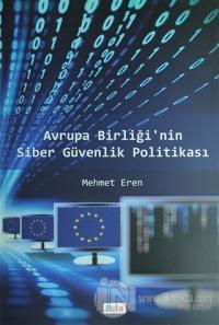 Avrupa Birliği'nin Siber Güvenlik Politikası