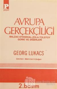 Avrupa Gerçekçiliği Balzac - Stendhal - Zola - Tolstoy - Gorki ve Diğerleri
