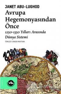 Avrupa Hegemonyasından Önce
