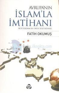 Avrupa'nın İslam'la İmtihanı