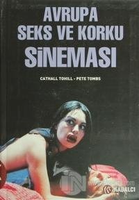Avrupa Seks ve Korku Sineması Pete Tombs