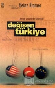 Avrupa ve Amerika Karşısında  Değişen Türkiye