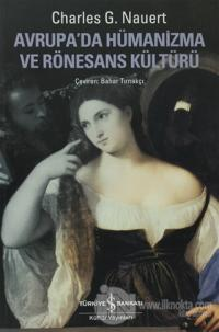 Avrupada Hümanizma ve Rönesans Kültürü