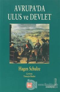 Avrupa'da Ulus ve Devlet Hagen Schulze