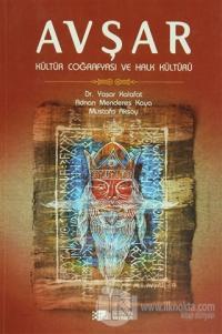 Avşar - Kültür Coğrafyası ve Halk Kültürü