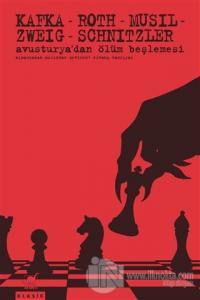 Avusturya'dan Ölüm Beşlemesi Franz Kafka