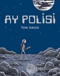 Ay Polisi (Ciltli) Tom Gauld