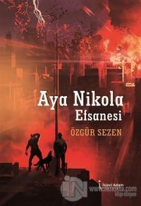 Aya Nikola Efsanesi Özgür Sezen