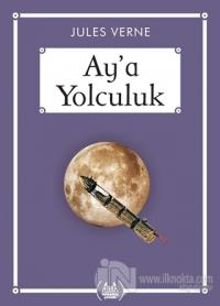 Ay'a Yolculuk - Gökkuşağı Cep Kitap Jules Verne