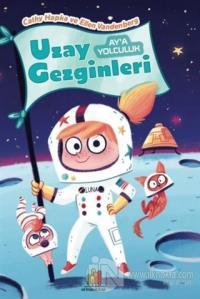 Ay'a Yolculuk - Uzay Gezginleri