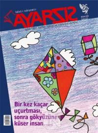 Ayarsız Aylık Fikir Kültür Sanat ve Edebiyat Dergisi Sayı: 26 Nisan 2018