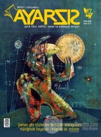 Ayarsız Aylık Fikir Kültür Sanat ve Edebiyat Dergisi Sayı: 47 Ocak 2020