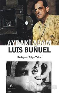 Aydaki Adam: Luis Bunuel