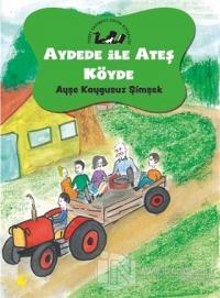 Aydede ve Ateş Köyde