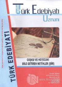 Aydın Türk Edebiyatı Uzmanı Coşku ve Hayacanı Dile Getiren Metinler