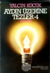 Aydın Üzerine Tezler 1830-1980 4. Kitap