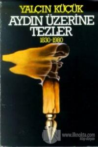 Aydın Üzerine Tezler 1830-1980