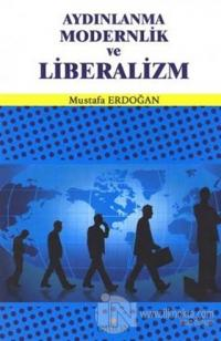 Aydınlanma Modernlik ve Liberalizm