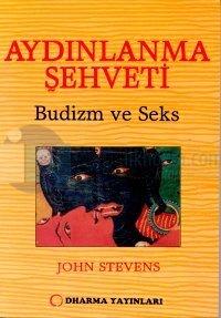 Aydınlanma Şehveti:Budizm ve Seks
