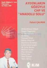 Aydınların Gözüyle CHP ve Anadolu Solu