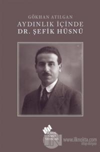 Aydınlık İçinde Dr. Şefik Hüsnü