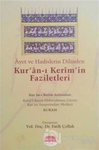Ayet ve Hadislerin Dilinden Kur'an-ı Kerim'in Faziletleri