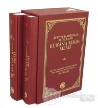 Ayet ve Hadislerle Açıklamalı Kur'an-ı Kerim Meali (2 Cilt Takım) (Ciltli)
