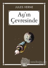 Ay'ın Çevresinde - Gökkuşağı Cep Kitap Dizisi Jules Verne