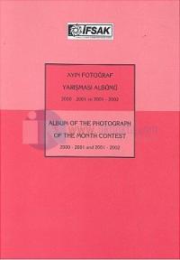 Ayın Fotoğraf Yarışması Albümü 2000-2001 ve 2001-2002Album Of The Photograph Of The Month Contenst