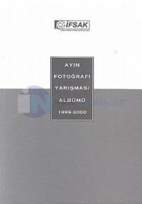 Ayın Fotoğrafı Yarışması Albümü 1999-2000 Kolektif