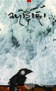Ayışığı Aylık Şiir ve Yaşam Dergisi Sayı: 2 Ocak-Şubat-Mart-Nisan 2021