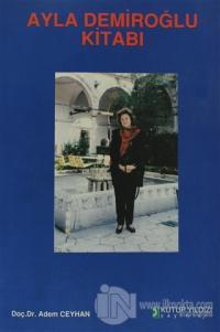 Ayla Demiroğlu Kitabı
