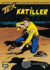 Aylık Altın Seri Tex Sayı: 160 Katiller