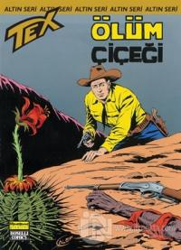Aylık Altın Seri Tex Sayı: 161 Ölüm Çiçeği