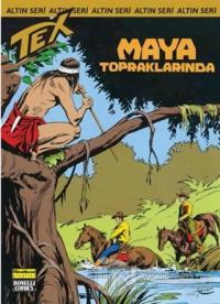 Aylık Altın Seri Tex Sayı: 163 Maya Topraklarında