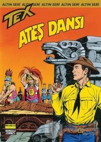 Aylık Altın Seri Tex Sayı: 164 Ateş Dansı