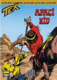 Aylık Altın Seri Tex Sayı: 165 Apaçi Kid