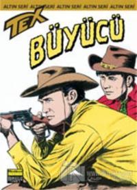 Aylık Altın Seri Tex Sayı: 49 Büyücü