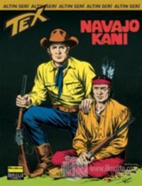 Aylık Altın Seri Tex Sayı: 51 Navajo Kanı