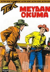 Aylık Altın Seri Tex Sayı: 82  Meydan Okuma